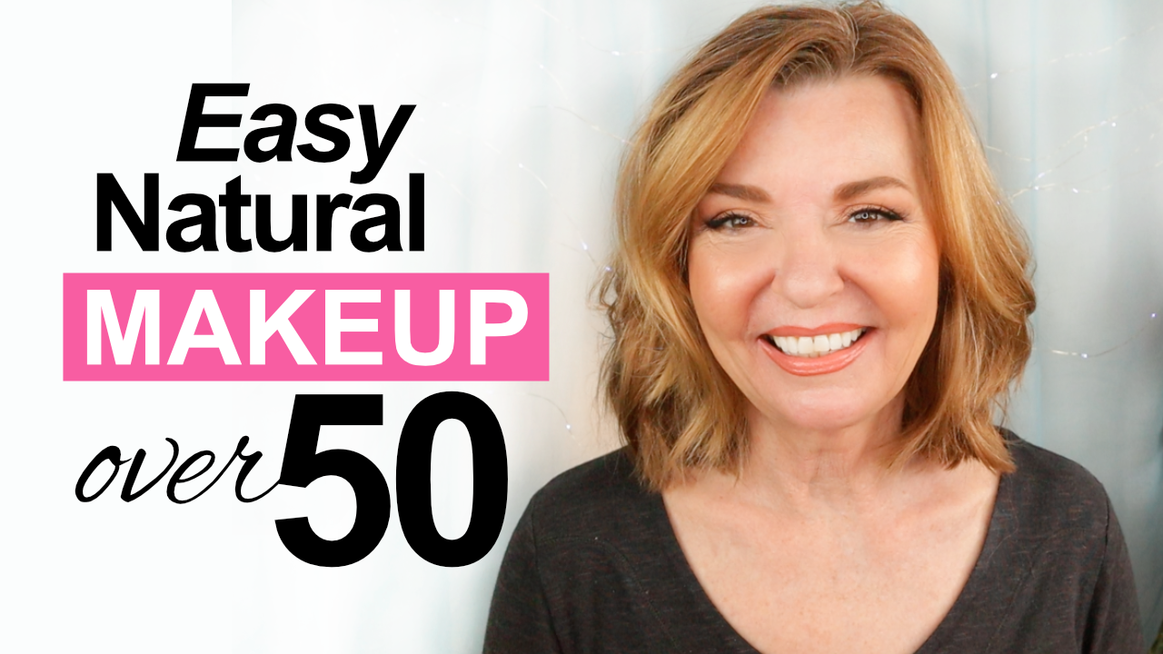 Easy Natural Makeup Over 10 – Shop My Stash – Pretty Over Fifty