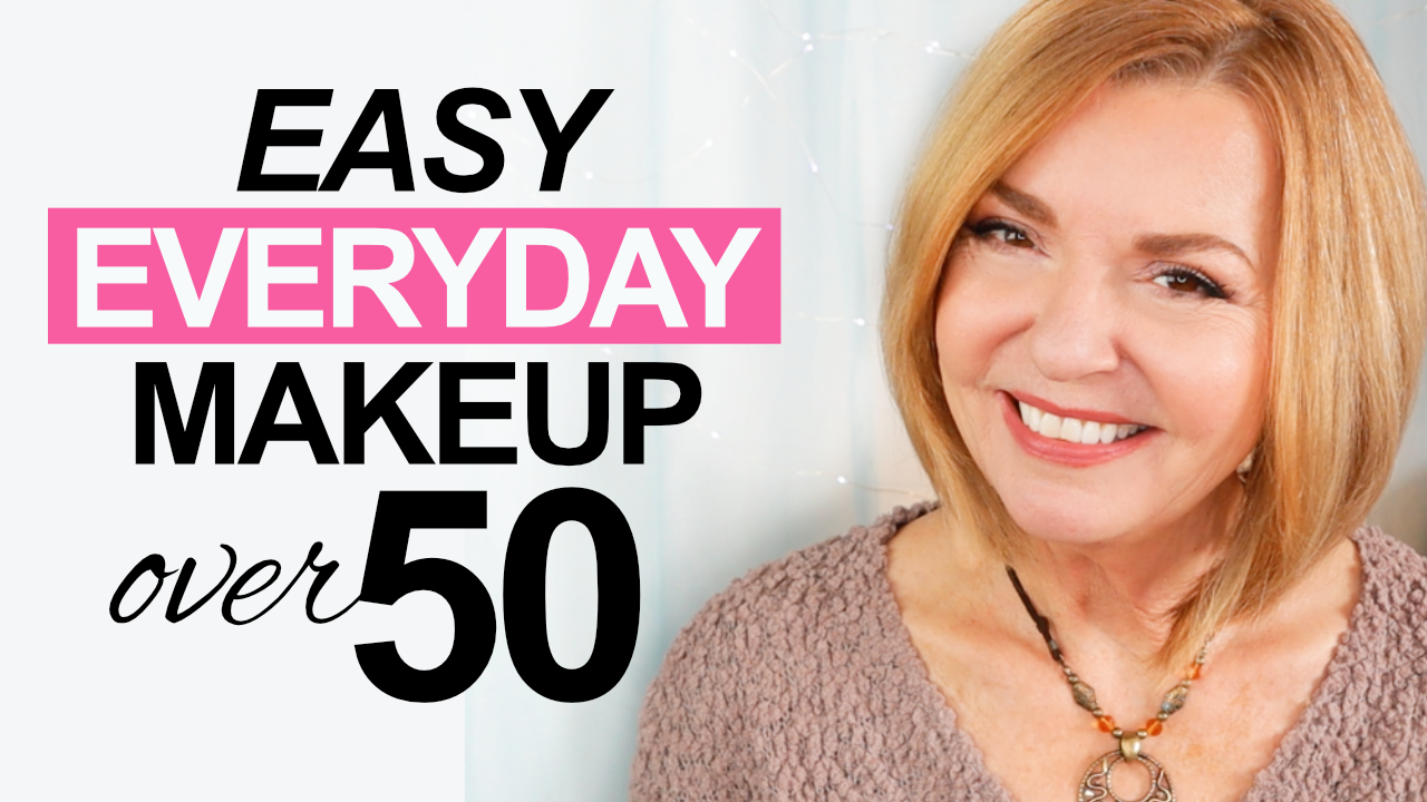 Tutorial – Easy Everyday Makeup Over 10 – Pretty Over Fifty
