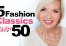 5 Fashion Classics Over 50
